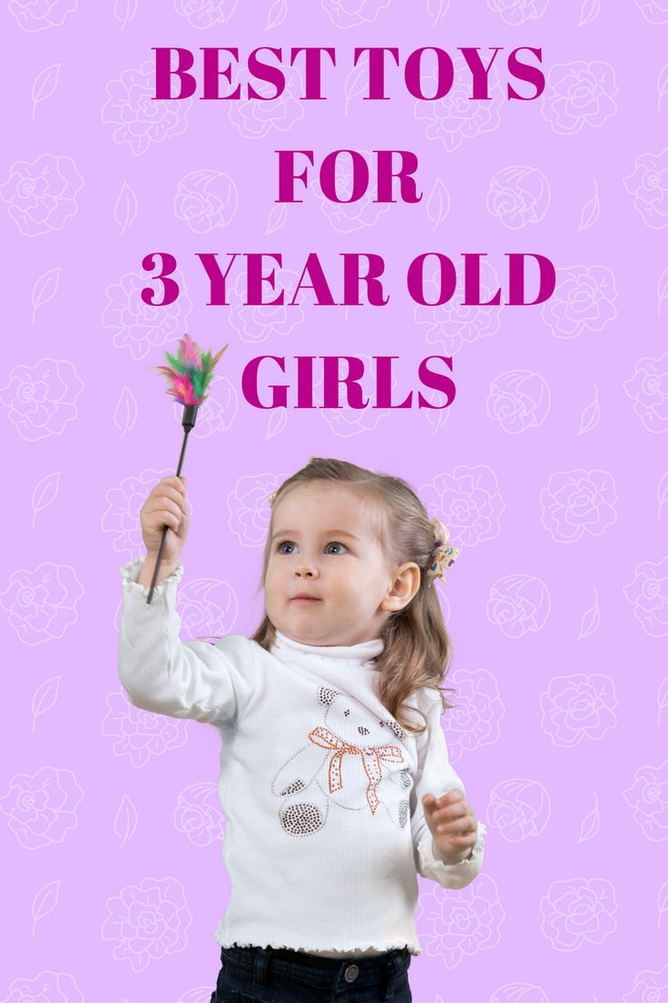 Best Toys for 3 Year Old Girls 2017