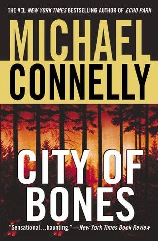 City of Bones (8 Harry Bosch) by Michael Connelly