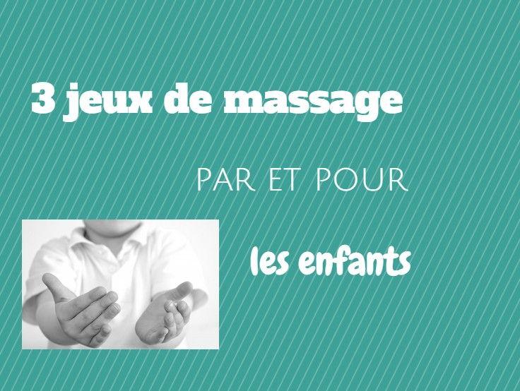 3 massage games for children