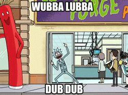 rick and morty wubba lubba dub dub - Google Search