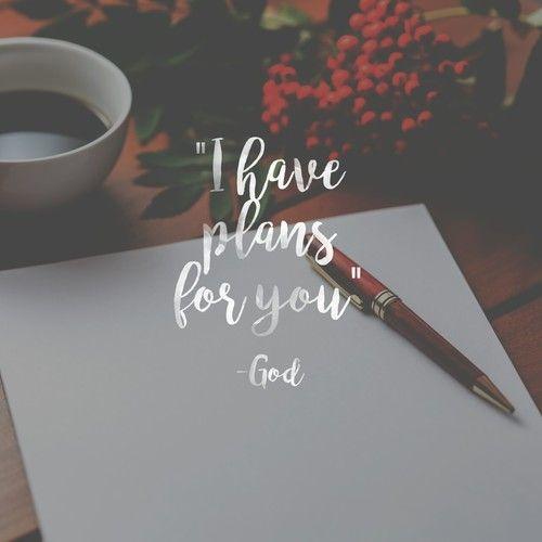 Eu tenho planos para você - Deus