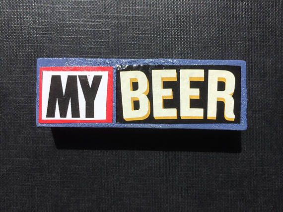 MY BEER fridge magnet Perfect Gift for Him Unique and