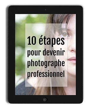Le métier de photographe professionnel
