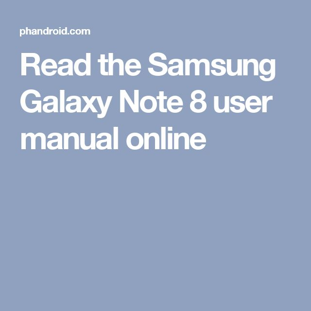 Read the Samsung Galaxy Note 8 user manual online