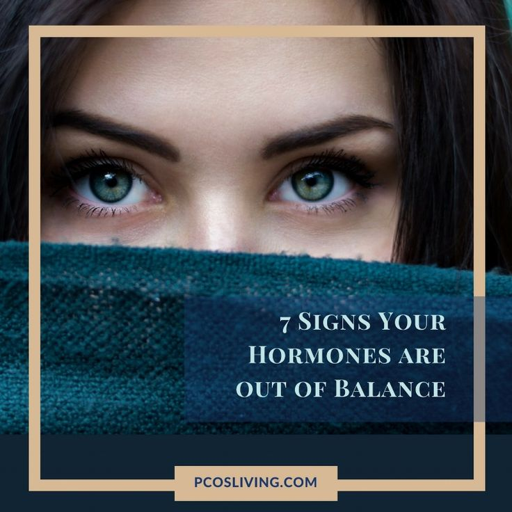 7 Signs Your Hormones Are Out Of Balance | PCOS Living