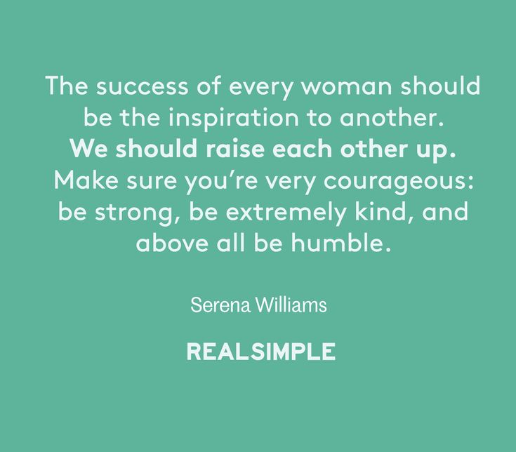 Inspiring words from Serena Williams.