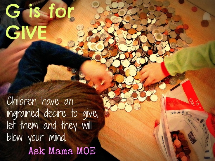 G is for GIVE  Ask Mama MOE - A Blog For All Mamas