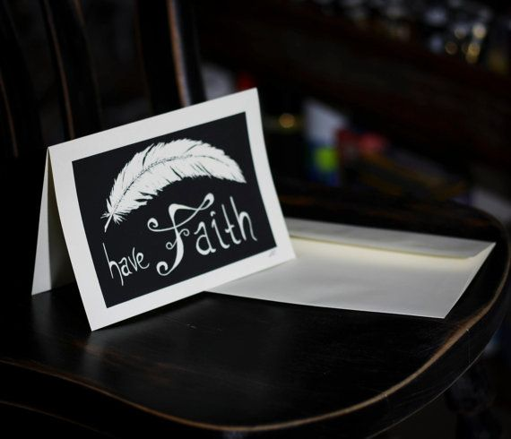 Greeting Card    Have Faith by LightMyWayArt on Etsy