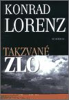 Takzvané zlo - Konrad Lorenz | Kosmas.cz - internetové knihkupectví
