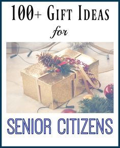 Over 100 Gift Ideas for Senior Citizens. Epic elderly gift guide with by category. Extra tips for gifts to take to nursing homes, and gift ideas for those with dementia.
