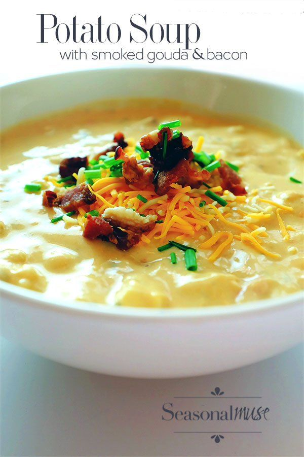 Potato soup with smoked gouda and bacon