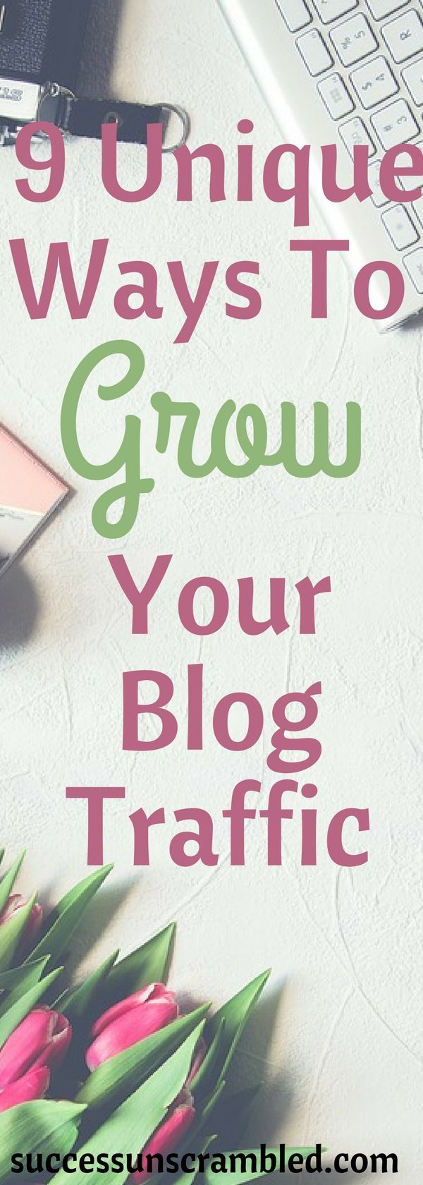 Get your hands on these 9 unique ways to grow your blog traffic and still have fun doing it. Why wait months and years to get traffic to your blog when you can start growing your blog traffic today? Pick up yours today. #bloggingtips #blogger #blog #blogging