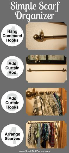 Super simple and quick scarf organizer -- I wouldn't use the shower rings though, I'd just drape the scarves over the rod.