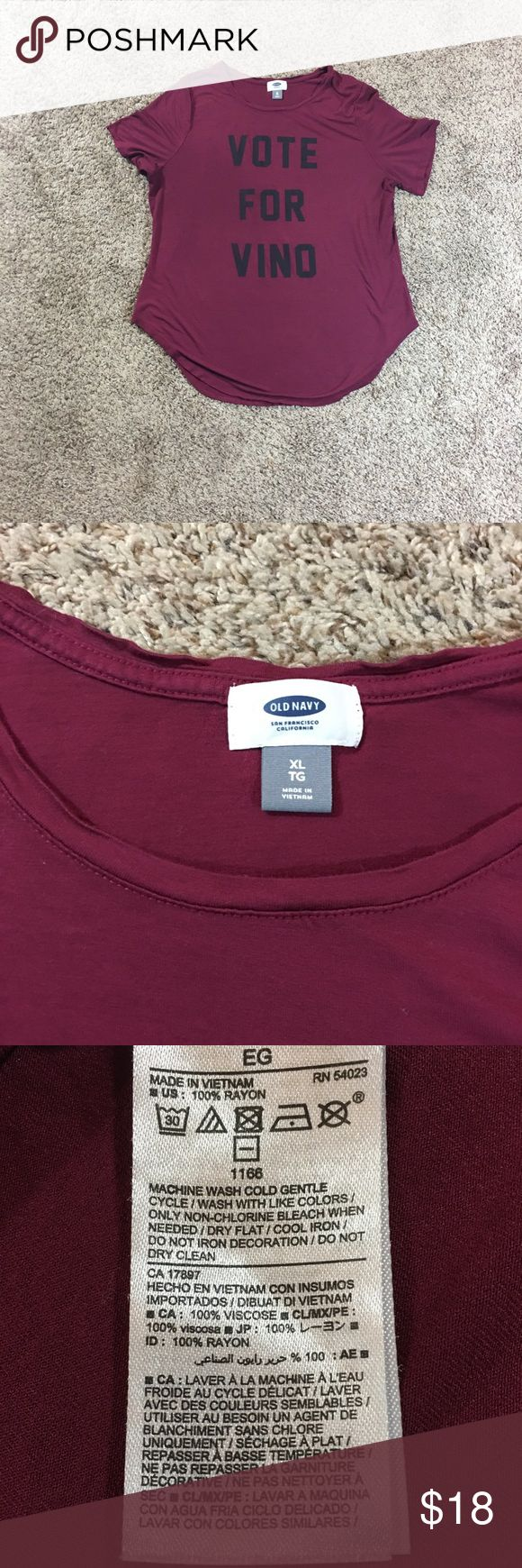 """Vote for vino (wine) graphic tee Women's Old Navy """"Vote for Vino"""" Graphic Tee. Size XL. Approx Measurements Laying Flat: Pit to Pit 21"""" Pit to Bottom Hem 13"""" Excellent Used Condition. Old Navy Tops Tees - Short Sleeve"""