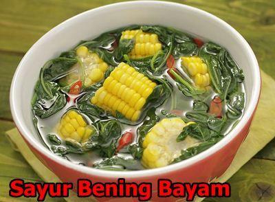 Resep Sayur Bening Bayam. Dengan kuah segar bening bayam ini mampu menghangatkan tubuh anda.