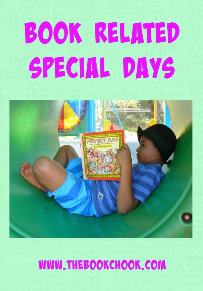 The Book Chook: A List of Book-Related Special Days for Kids - great focus for library and other lessons! #OZTL