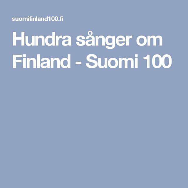 Hundra sånger om Finland - Suomi 100