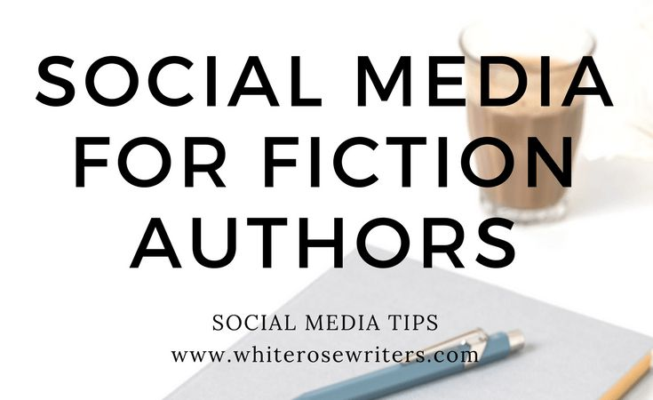 Social Media For Fiction Authors. How to make social media work for your book marketing.