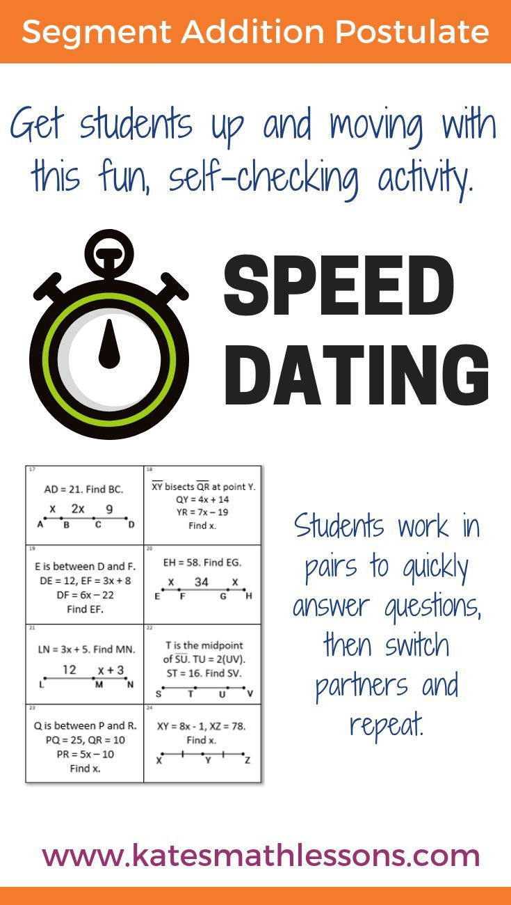 Looking For A Fun Way To Help Your Geometry Students Practice Using The Segment Addition Postulate This Fun Speed Dati Math Lessons Teacher Help Speed Dating