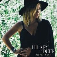 Hilary Duff - All About You (Extended Version) by Yassine Ds on SoundCloud