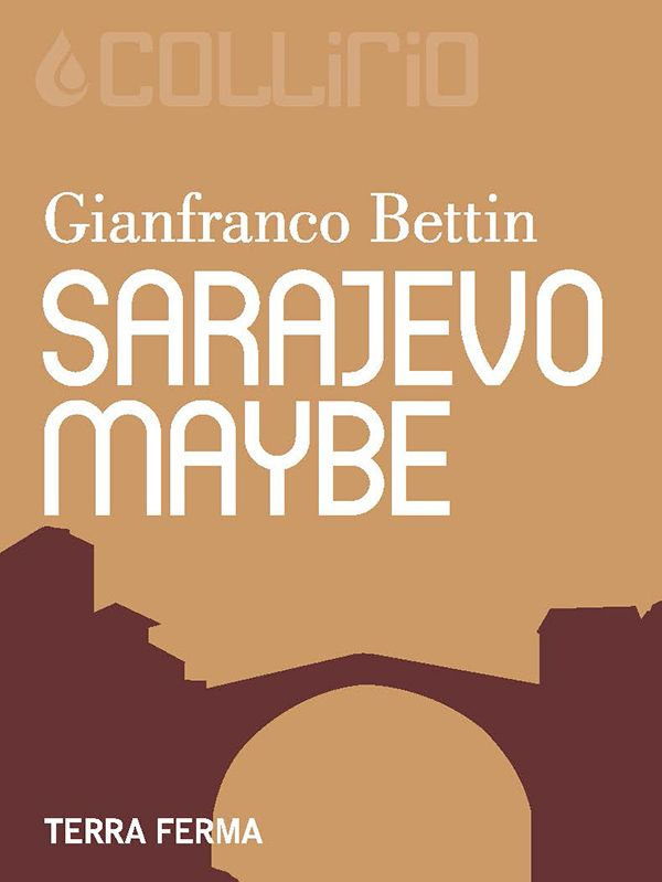Sarajevo. Maybe | Collirio