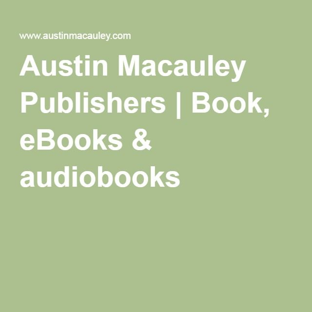 Austin Macauley Publishers | Book, eBooks & audiobooks