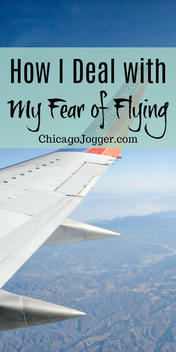 How I Deal With My Fear of Flying   Chicago Jogger