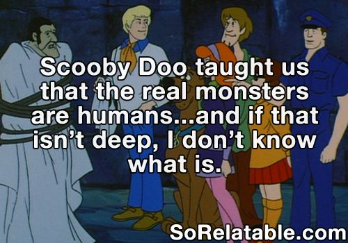 Sorry Scooby Doo, but the real monsters are people at the CDC. <--TRUTH