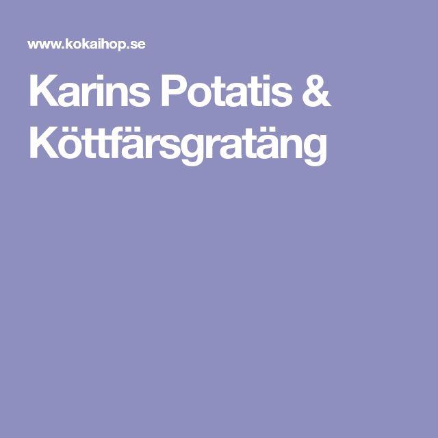 Karins Potatis & Köttfärsgratäng