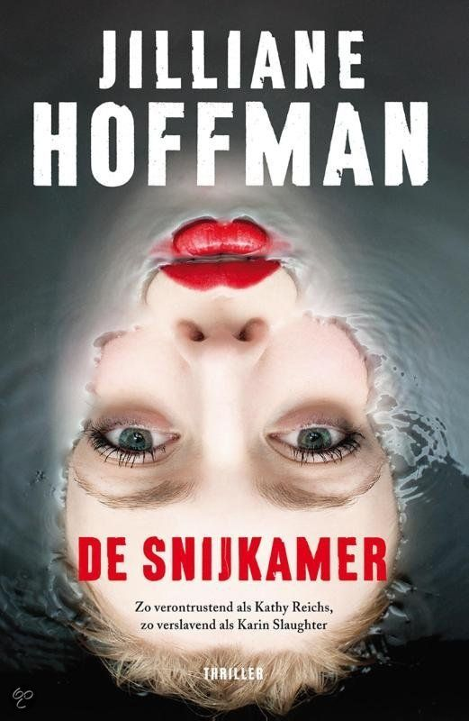 Jilliane Hoffman - De snijkamer Beeldende schrijfster, voor de fans van bijv. Slaughter, Gerritsen etc. Echt een #Aanrader, daar gaan we vast nog meer van horen.
