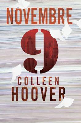 Leggere Romanticamente e Fantasy: Recensione 9 NOVEMBRE di Colleen Hoover