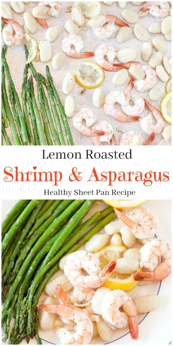 Roasted Shrimp Scampi with Gnocchi and Asparagus - One Pot Meal - Easy, Quick, Low Calorie, Gluten Free & Healthy -
