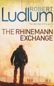 NEW-The-Rhineman-Exchange-By-Robert-Ludlum-Paperback-Free-Shipping
