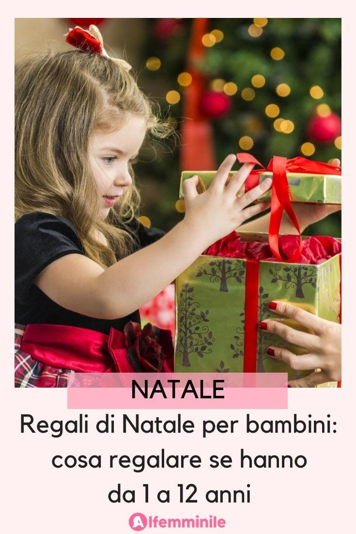 Occasioni Regali Di Natale.Regali Di Natale Per Bambini Cosa Regalare Se Hanno Da 1 A