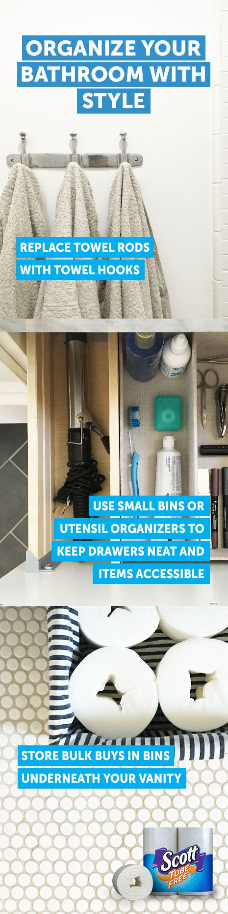 Extend the personality of your home to your bathroom with these smart and stylish organization ideas. For example, store Scott® Tube-Free toilet paper in bins under your vanity. It's an easy and good lookin' way to #TossTheTube, and one that'll blend with your décor.