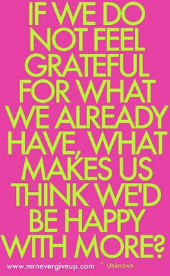 Gotta be GRATEFUL every day!!