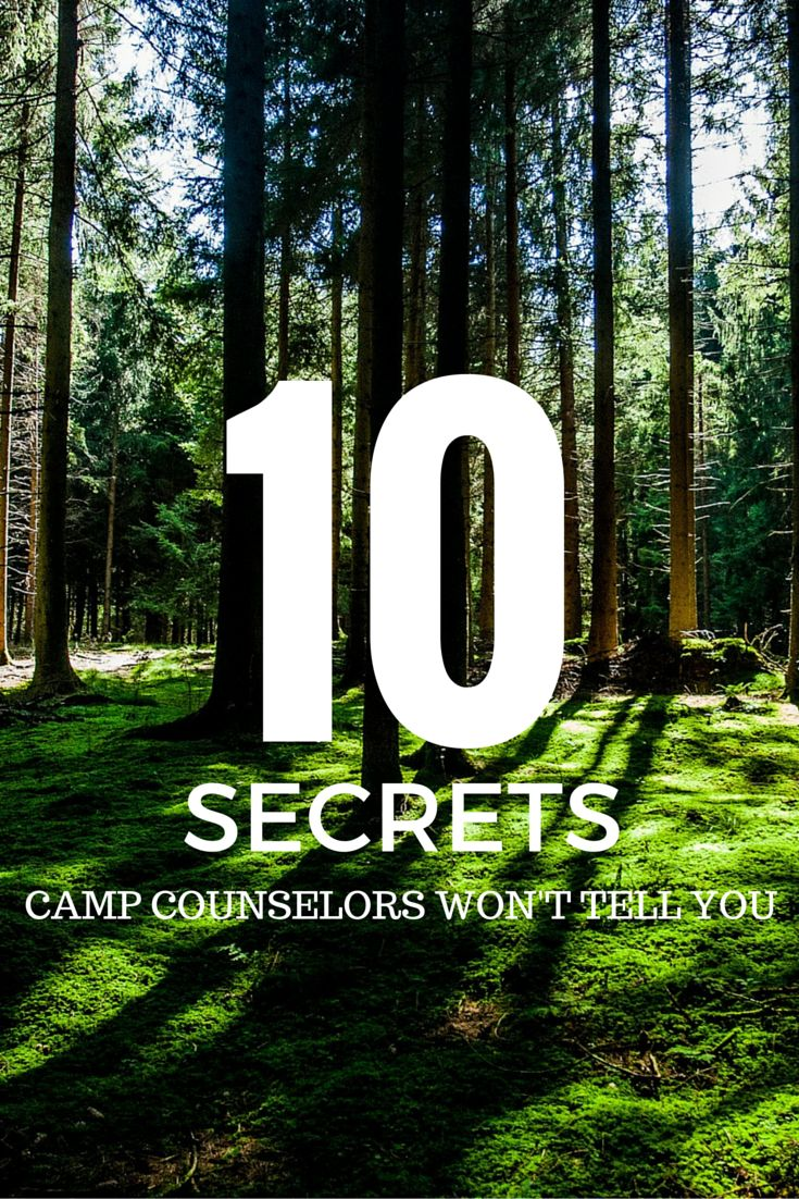 10 Secrets Camp Counselors Won't Tell You