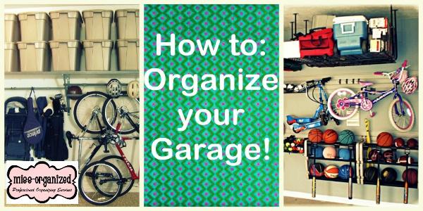 Organize garage...