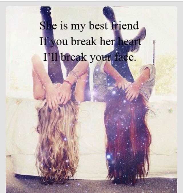 Best Friend Quotes For Her: Dont Mess With My Best Friend Quotes. QuotesGram