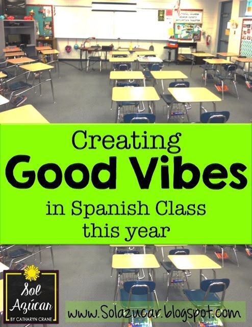 Creating GOOD VIBES in Spanish Class this year - Classbuilding in Middle & High School Spanish Classes