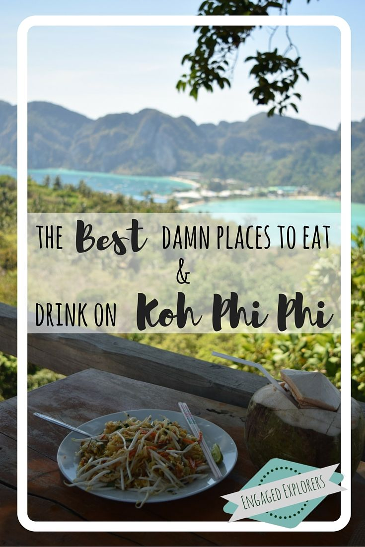 The BEST places to eat & drink when on a budget in Koh Phi Phi, Thailand!