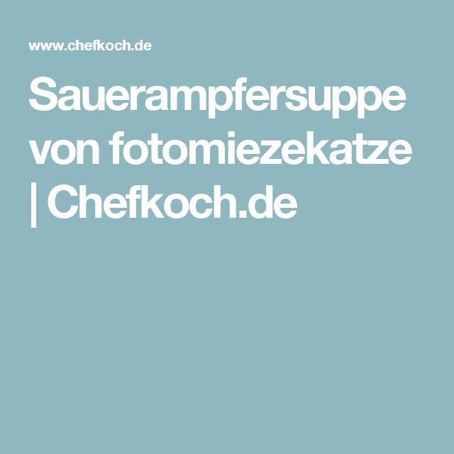 Sauerampfersuppe von fotomiezekatze | Chefkoch.de