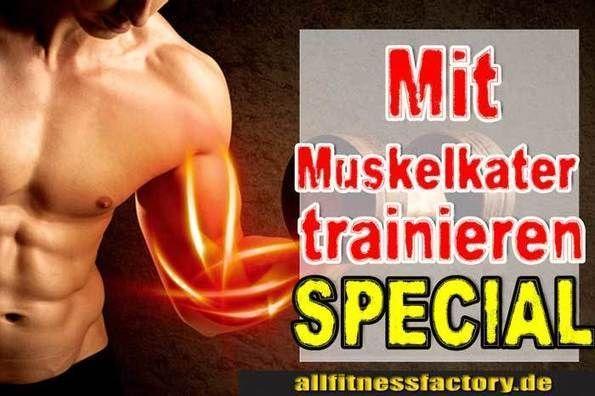 Für Sie gelesen bei: http://www.allfitnessfactory.de  Mit Muskelkater trainieren oder besser eine Trainingspause  Mit Muskelkater trainieren wie du mit 4 Tipps Übertraining vermeidest  Was ist Muskelkater?  Wie entsteht der Muskelkater?  Wie kann ich mit Muskelkater trainieren?  German Deutsch  http://www.allfitnessfactory.de/mit-muskelkater-trainieren/