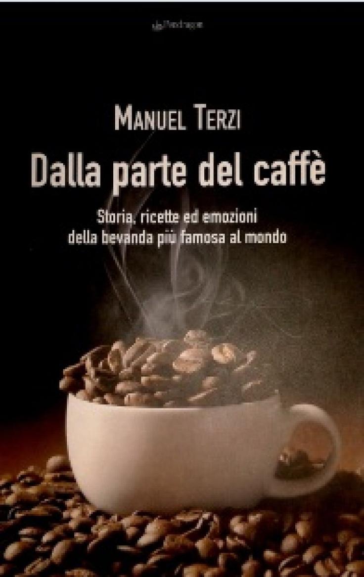 """Recensione del libro """"Dalla parte del caffè"""" di Manuel Terzi"""