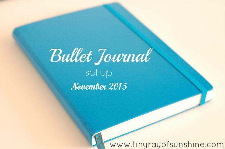 Bullet Journal Set Up: November 2015  by Tiny Ray of Sunshine