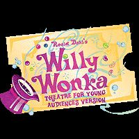 Roald Dahl's Willy Wonka Theater for Young Audiences Version, Dec. 12-14, 2014