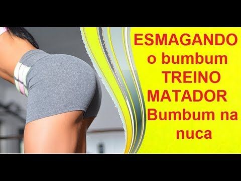 ESMAGANDO o bumbum com esse TREINO MATADOR- Bumbum na nuca - YouTube