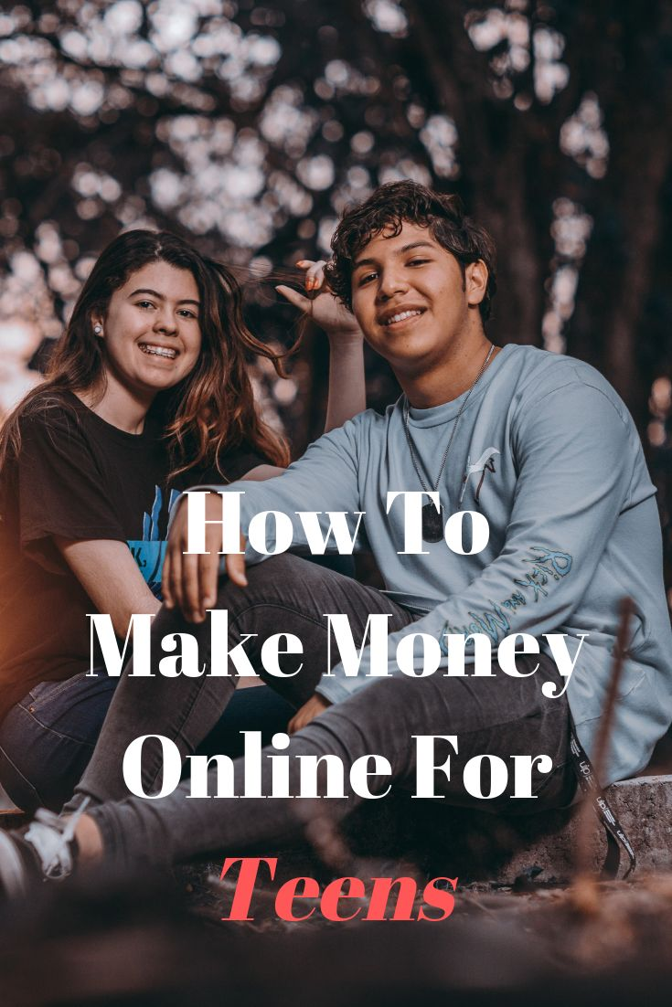 How To Make Money For Teens.. – Hallie