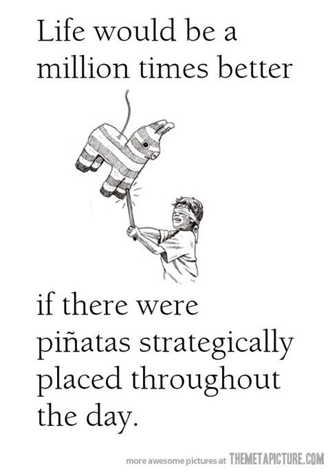 Awesome!: Stuff, Pinata, Quote, Truth, Funny, So True, Funnies