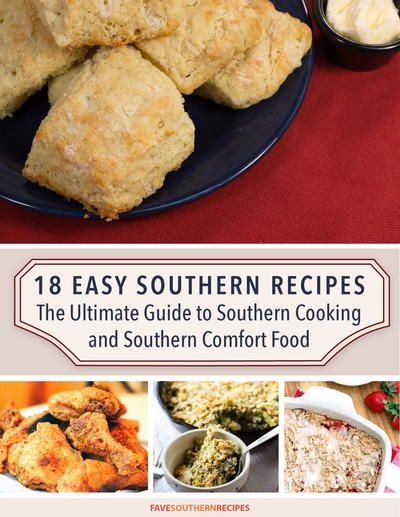 The 25 best southern comfort drinks ideas on pinterest 18 easy southern recipes the ultimate guide to southern cooking and southern comfort food free ecookbook forumfinder Gallery